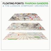 London Symphony Orchestra;Floating Points;Pharoah Sanders - Movement 6
