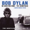 The Bootleg Series Vol 7 No Direction Home The Soundtrack A Martin Scorsese Picture