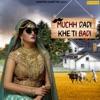 Muchh Dadi Kheti Badi Single