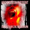 Krocksteen Incident - De Natuur Zal Beslissen artwork