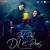 Pal Pal Dil Ke Paas (Original Motion Picture Soundtrack)