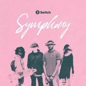 Symphony (feat. Dillon Chase) - Switch