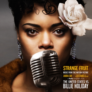 """Andra Day - Strange Fruit (Music from the Motion Picture """"The United States vs. Billie Holiday"""")"""