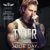 Jolie Day - TYLER: MC Biker Romance  artwork