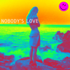 Maroon 5 - Nobody's Love  artwork