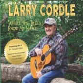 Larry Cordle - Breakin' on the Jimmy Ridge