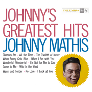 Johnny's Greatest Hits - Johnny Mathis - Johnny Mathis