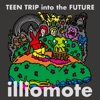 Teen Trip Into The Future by illiomote