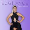 Ezgi Ayçe - Derin Yemin artwork