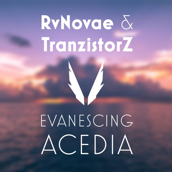 RvNovae & TranzistorZ - Evanescing Acedia