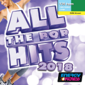 All the Pop Hits 2018 (Mixed Compilation For Fitness & Workout - 135 Bpm - 32 Count - Ideal For Mid-Tempo / Step)