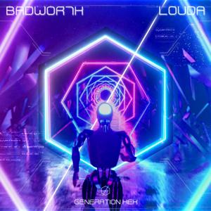 Badwor7h - Louda