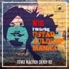 Tenu Nachdi Dekh Ke feat Ustad Kuldeep Manak Single