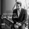 Nick Cordero - Live Your Life (Live at Feinstein's / 54 Below)  artwork