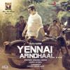 Harris Jayaraj - Yennai Arindhaal (Original Motion Picture Soundtrack) artwork