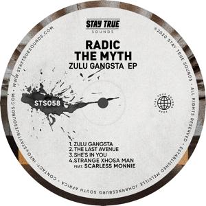 Radic The Myth - Zulu Gangsta