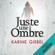 Karine Giébel - Juste une ombre