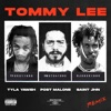 Tommy Lee Remix feat SAINt JHN Post Malone Single