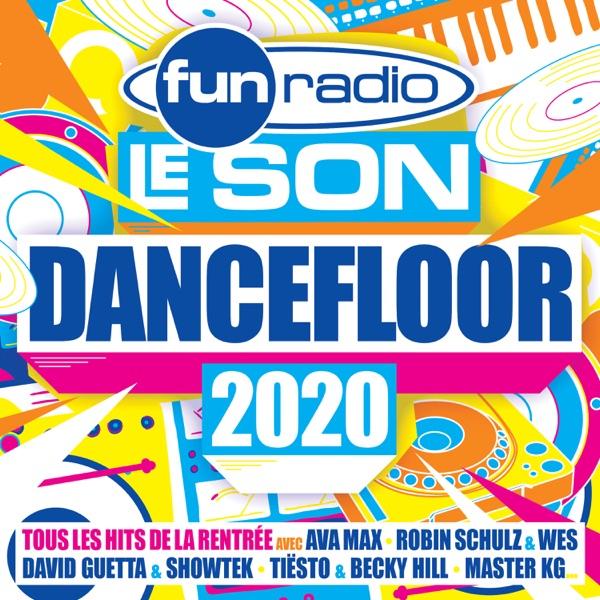 Fun Radio le son Dancefloor 2020 - Multi-interprètes