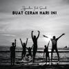 Buat Cerah Hari Ini feat Samuel Single