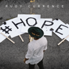 Hope Single - Rudy Currence