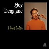 Joy Denalane - Use Me