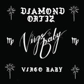 Diamond Ortiz - Virgo Baby