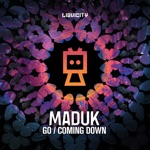 Maduk - Coming Down