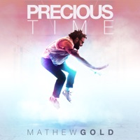Mathew Gold - Precious Time