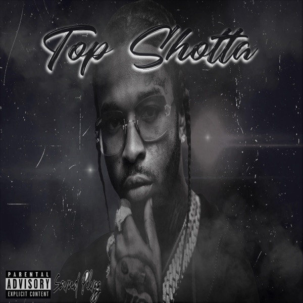 Top Shotta (feat. Pop Smoke & Eli Fross) - Single