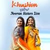 Khushian Nooran Sisters Live Single