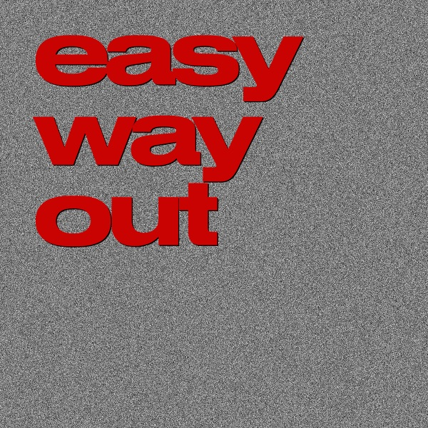 Easy Way Out - Single