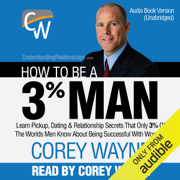 How to Be a 3% Man (Unabridged)