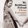 Elena Ferrante - My Brilliant Friend: The Neapolitan Novels, Book 1