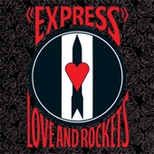 Love and Rockets - Kundalini Express
