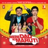 Mere Dad Ki Maruti (Original Motion Pictures Soundtrack)