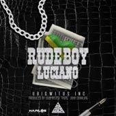Luciano - Rude Boy