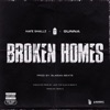Broken Homes (feat. Nafe Smallz, M Huncho & Gunna) - Single