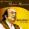 Mohabbat Karne Wale Unforgettable Mehdi Hassan