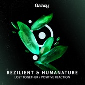 Rezilient and HumaNature - Lost Together