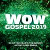 Wow Gospel 2019 - Various Artists