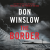 Don Winslow - The Border: A Novel  artwork