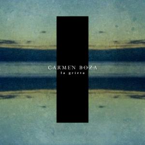 Carmen Boza - La Grieta