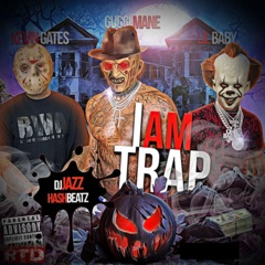 I Am Trap 40 Intro