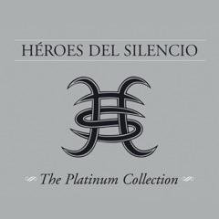 Héroes del Silencio: The Platinum Collection