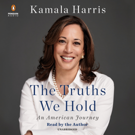 The Truths We Hold: An American Journey (Unabridged) - Kamala Harris mp3 download