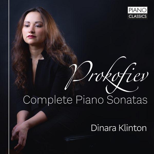 Prokofiev: Complete Piano Sonatas by Dinara Klinton on Apple Music