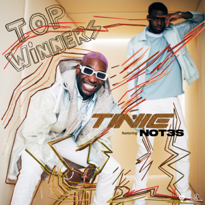 Tinie Tempah - Top Winners feat. Not3s