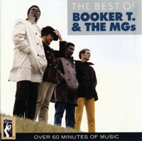 The Best of Booker T. & the MGs (Remastered)