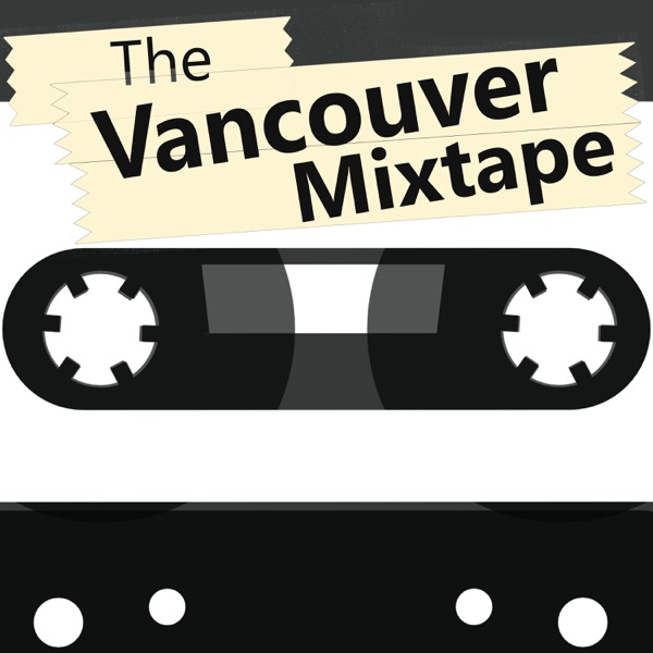 The Vancouver Mixtape